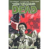 The Walking Dead, Vol. 5: The Best Defense ~ Robert Kirkman