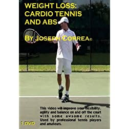 Weight Loss: Cardio Tennis and Abs by Joseph Correa