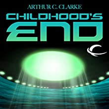 Childhood's End Audiobook by Arthur C. Clarke Narrated by Eric Michael Summerer, Robert J. Sawyer