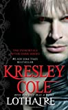 Kresley Cole Lothaire (Immortals After Dark)