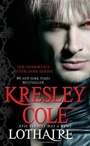 Lothaire (Immortals After Dark)  - Kresley Cole