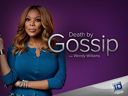 Death By Gossip with Wendy Williams Season 1