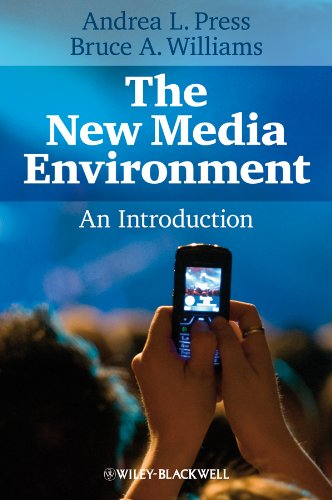 The New Media Environment: An Introduction