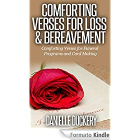 Comforting Verses for Loss & Bereavement (For Funeral Programs and Card Making) (English Edition)
