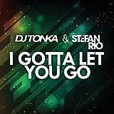 I Gotta Let You Go (Rio's Club Mix)