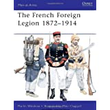 French Foreign Legion 1872-1914 (Men-at-Arms) ~ Martin Windrow