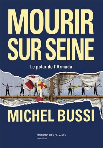 Mourir sur Seine – Michel Bussi