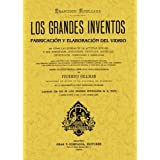 Fabricación y Elaboración Del Vidrio. los Grandes Inventos