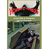 Uncle Was A Vampire / Horror Express ~ Christopher Lee