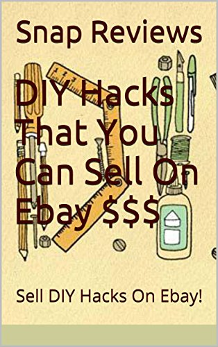 diy-hacks-that-you-can-sell-on-ebay-sell-diy-hacks-on-ebay