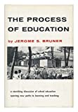 The process of education / Jerome S. Bruner