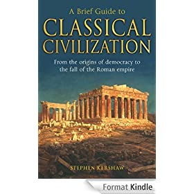 A Brief Guide to Classical Civilization