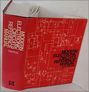 Modern Electronic Circuits Reference Manual from McGraw-Hill