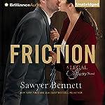 Friction | Sawyer Bennett