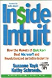 img - for Inside Intuit, How the Makers of Quicken Beat Microsoft and Revolutionized an Entire Industry (Signed by Authors) book / textbook / text book
