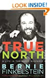 True North: A Life Inside the Music Business