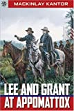 Sterling Point Books: Lee and Grant at Appomattox