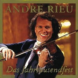 Andre Rieu Das Jahrtausendfest
