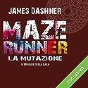 La mutazione (Maze Runner 4) Audiobook by James Dashner Narrated by Maurizio Di Girolamo