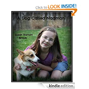 A Dog Called Naaman (Kingdom Kids)