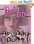 Barbie, the First 30 Years: 1959 Thro...