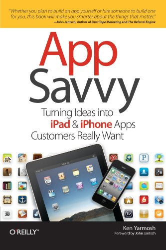 App Savvy: Turning Ideas into iPad and iPhone Apps...