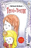 Moral Stories: Terri the Terror - Vol. 110