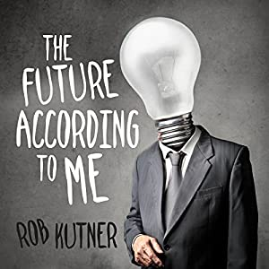 The Future According to Me Audiobook