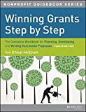 img - for Winning Grants Step by Step: The Complete Workbook for Planning, Developing and Writing Successful Proposals book / textbook / text book