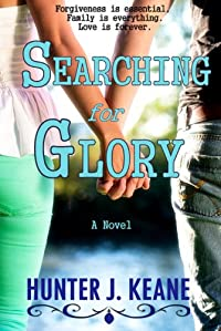 (FREE on 6/29) Searching For Glory by Hunter J. Keane - http://eBooksHabit.com