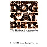 Home-Prepared Dog & Cat Diets: the Healthful Alternative ~ Donald R. Strombeck