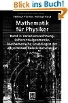 Mathematik f�r Physiker: Band 3: Vari...