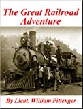 'Daring and Suffering' A History of the Great Railroad Adventure [Illustrated]