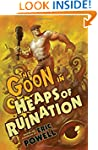 The Goon: Volume 3: Heaps of Ruinatio...