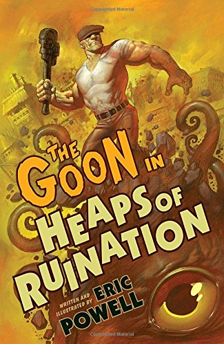 The Goon Volume 3: Heaps of Ruination (2nd Edition) (Goon (Graphic Novels))