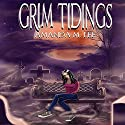 Grim Tidings: An Aisling Grimlock Mystery, Volume 1 (       UNABRIDGED) by Amanda M. Lee Narrated by Karen Krause