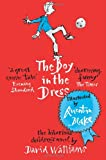Cover of The Boy in the Dress by David Walliams 0007279043