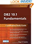 DB2 10.1 Fundamentals: Certification...