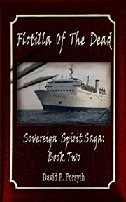 Flotilla of the Dead (Sovereign Spirit Saga Book 2)