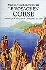 Le voyage en Corse par Vergé-Franceschi