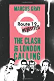 img - for Route 19 Revisited: The Clash and London Calling book / textbook / text book
