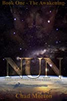NUN - The Awakening: Book One [Kindle Edition]