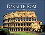 Das alte Rom. Ein Puzzlebuch mit 5 Puzzles
