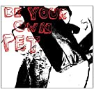Be Your Own Pet [Vinyl LP]