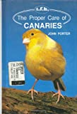 John Porter The Proper Care of Canaries