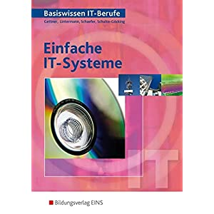 Basiswissen IT Berufe Einfache IT Systeme: Schülerband