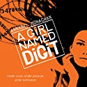 A Girl Named Digit (       UNABRIDGED) by Annabel Monaghan Narrated by Julia Farhat