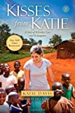 """Kisses from Katie - A Story of Relentless Love and Redemption"" av Katie J. Davis"
