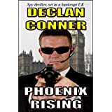 "Phoenix Rising (Novelette) (English Edition)von ""Declan Conner"""