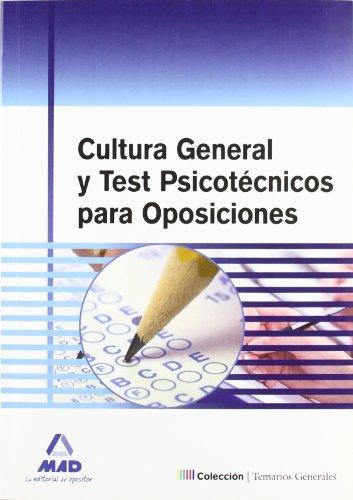 CULTURA GENERAL Y TEST PSICOTECNICOS PARA OPOSICIONES